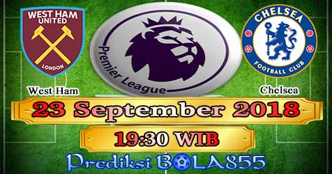 Prediksi Bola855 West Ham vs Chelsea 23 September 2018