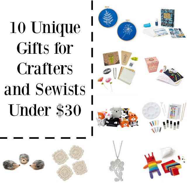 10 Unique Gifts for Crafters and Sewists Under $30