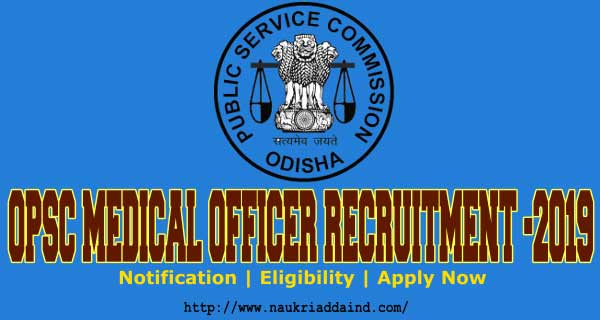 New Vacancy OPSC Medical Officer
