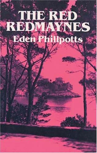 Los Rojos Redmayne – Eden Phillpotts