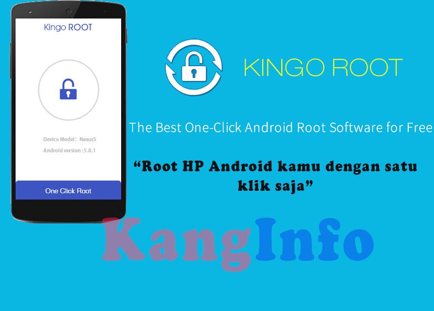 Cara Root Semua Hp Android Tanpa Pc Kang Info