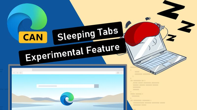 Save resources with sleeping tabs in Microsoft Edge on Windows 10
