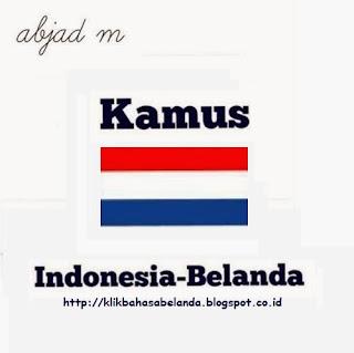 Abjad M, Kamus Indonesia - Belanda