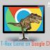 google chrome hidden dinosaur game - गूगल क्रोम में बिना इंटरनेट गेम खेलिये
