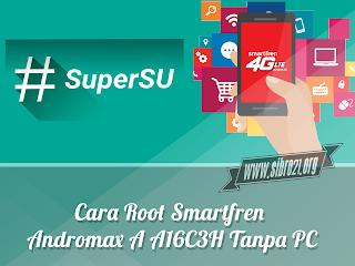 Cara Root Smartfren Andromax A A16C3H Tanpa PC