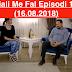 Seriali Me Fal Episodi 1357 (16.08.2018)