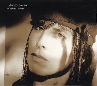 Annette Peacock, An Acrobat's Heart