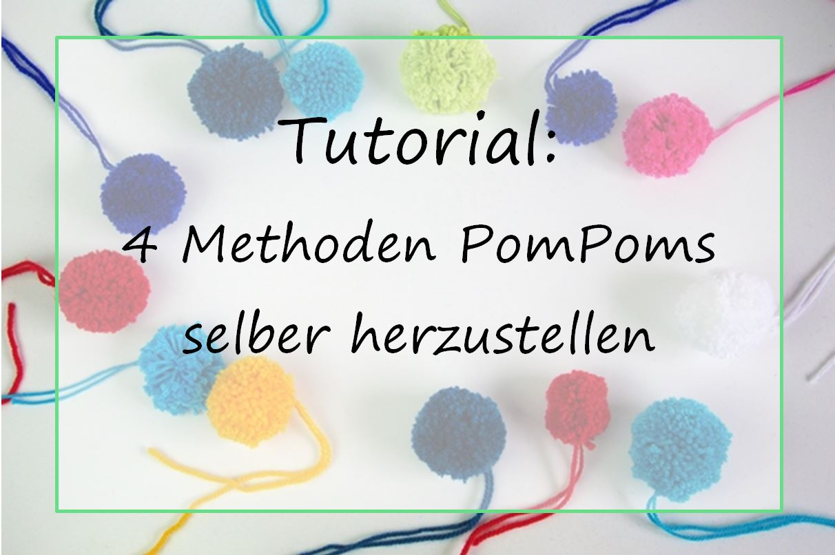 tutorial pompoms bommel selber machen. Black Bedroom Furniture Sets. Home Design Ideas