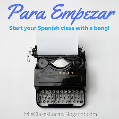Para Empezar - A fun way to start Spanish class! - Mis Clases Locas