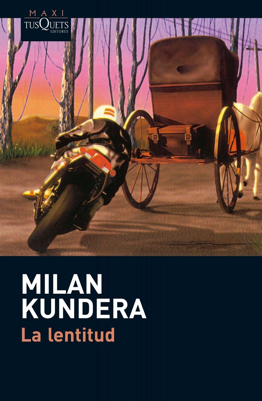 La lentitud – Milan Kundera