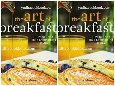 Download ebook The Art Of Breakfast : How to Bring B&B Entertaining Home