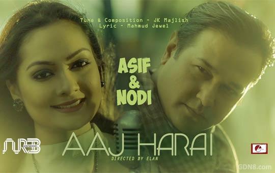 Aaj Harai - Asif Akbar, Nodi
