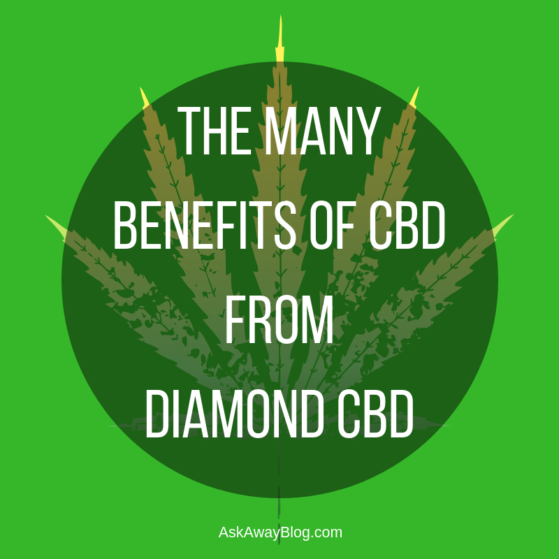 Ask Away Blog: The Many Benefits of CBD from Diamond CBD