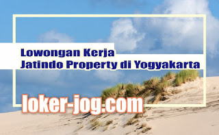 Lowongan Kerja Jatindo Property di Yogyakarta