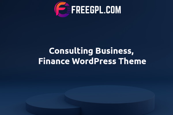 Consulting - Business, Finance WordPress Theme Nulled Download Free