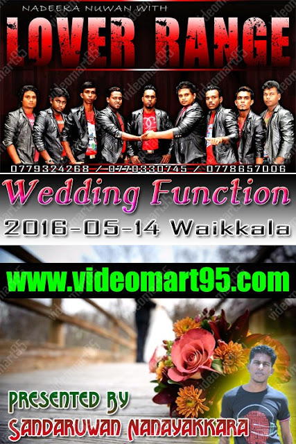 LOVER RANGE WEDDING FUNCTION IN WAIKKALA-ARALIYA HOTEL(2016-05-14)