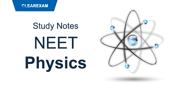 NEET Physics Study Notes