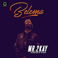 Mr. 2kay – Belema
