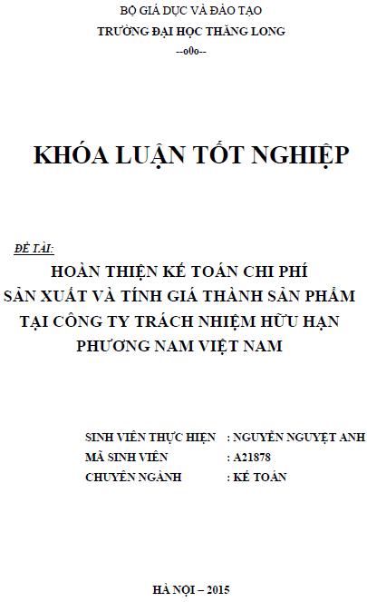 Hoàn thiện kế toán chi phí sản xuất và tính giá thành sản phẩm tại Công ty TNHH Phương Nam Việt Nam