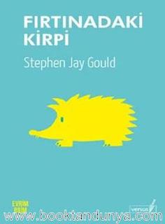 Stephen Jay Gould - Fırtınadaki Kirpi