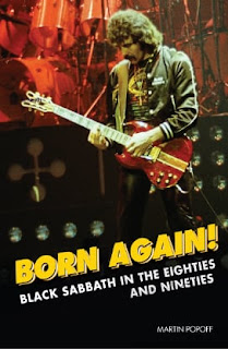 Martin Popoff's Born Again! Black Sabbath In the Eighties and Nineties