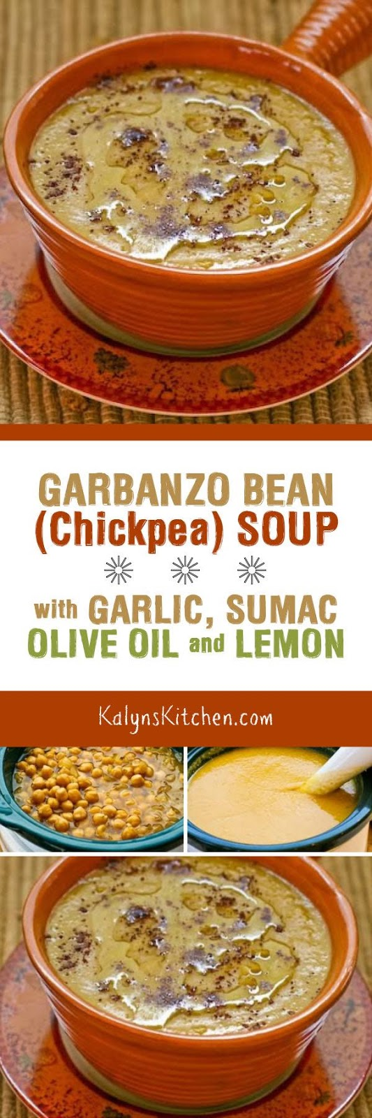 Garbanzo Bean / Chickpea Soup with Garlic, Sumac, Olive ...
