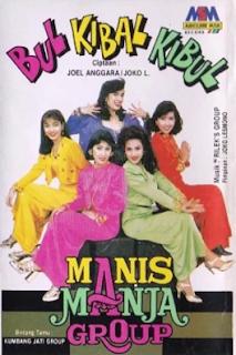 Download Lagu Mp3 Manis Manja Group Full Album Bul Kibal Kibul Lengkap