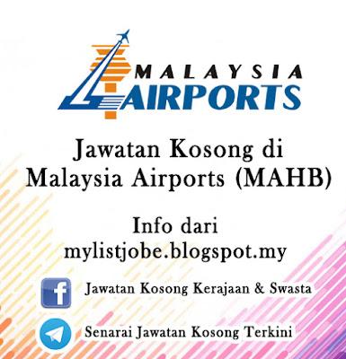 Jawatan Kosong di Malaysia Airports (MAHB)
