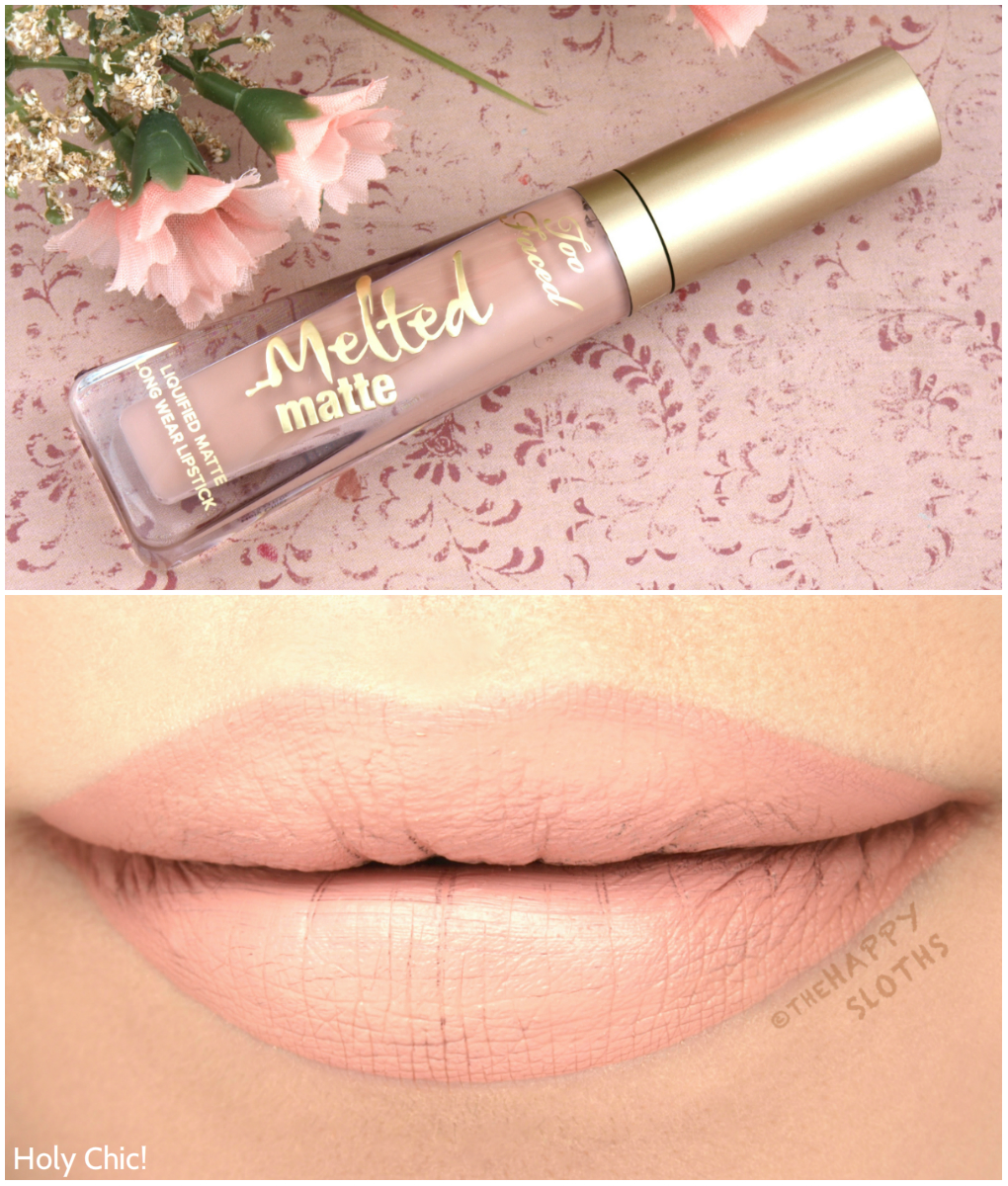 "Too Faced Melted Matte Liquified Matte in ""Holy Chic!"": Review and Swatches"
