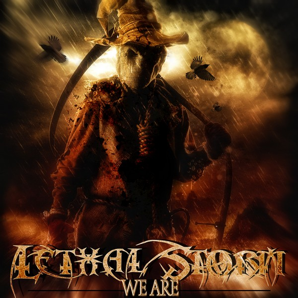 Lethal Storm - We Are