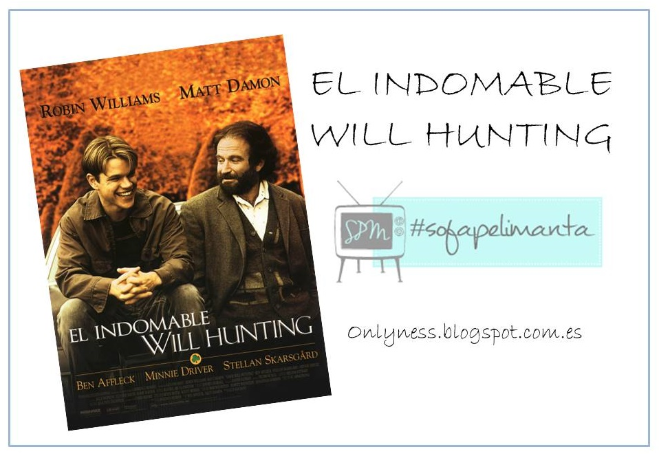 SPM OnlyNess El Indomable Will Hunting