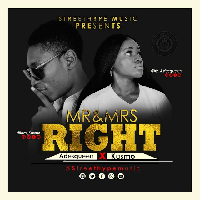 Music:Adesqueen ft Kasmo-Mr and Mrs right
