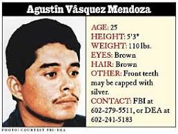 Agustín Vásquez Mendoza FBI Most Wanted - On Death Row