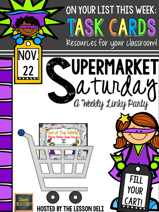 SUPERmarket Saturday: Task cards!