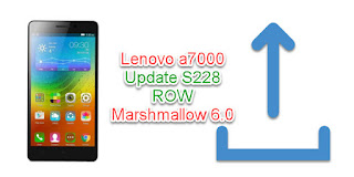Marshmallow Upgrade Lenovo a7000