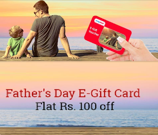Snapdeal Father's Day Special - Rs.100 Off on E-Gift Card of Rs.3000