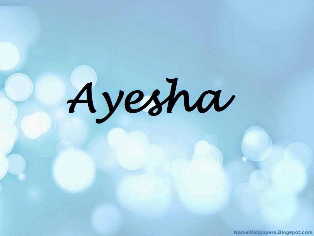 Ayesha Name Wallpapers Ayesha ~ Name Wallpaper Urdu Name ...