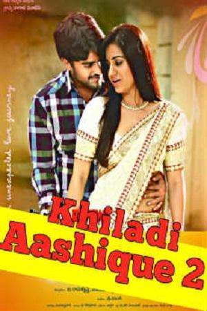 Khiladi Aashique 2 Hindi Dubbed Full Movie Download