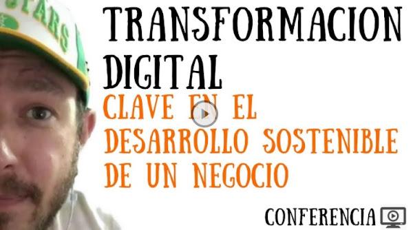 Transformación Digital como clave del desarrollo sostenible | Pamplona 2017 (conferencia)