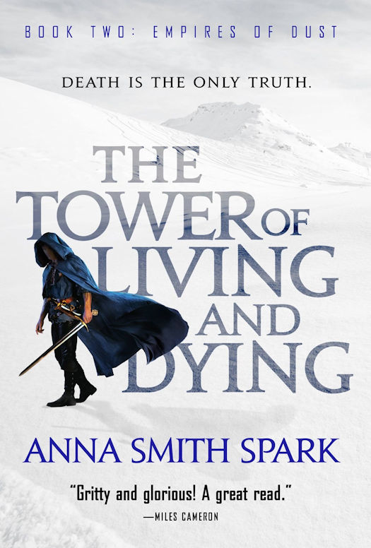 Interview with Anna Smith Spark, author of the Empires of Dust Trilogy