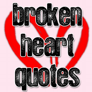 quotes on broken heart