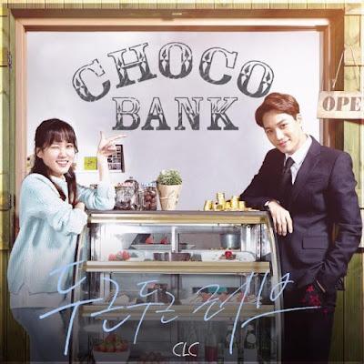 Download K-Lyric: CLC (씨엘씨) – Heart-Pounding Love (두근두근 러브) (Choco Bank OST) + Terjemahan