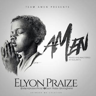 Music : AMEN [ELYON PRAIZE]