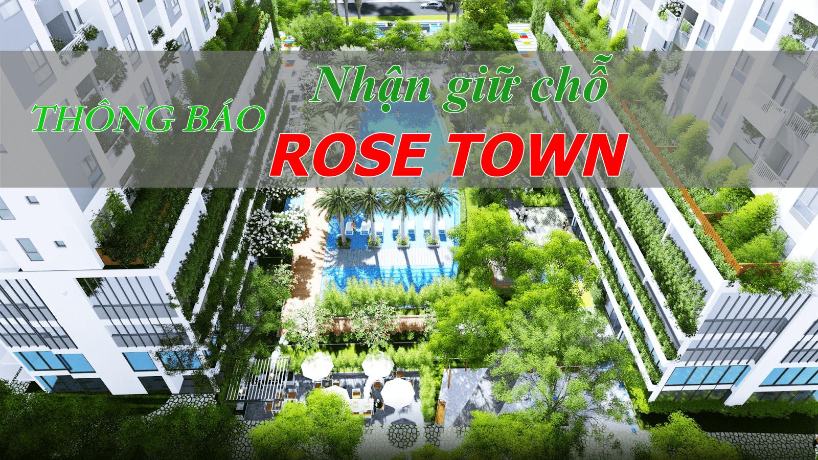 Nhận giữ chỗ ưu tiên mua căn hộ Rose Town Ngọc Hồi