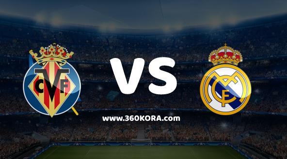 ريال مدريد وفياريال بث مباشر