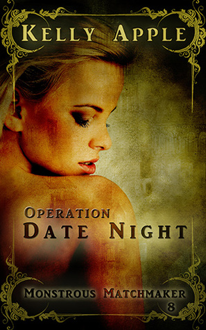 Operation Date Night by Kelly Apple