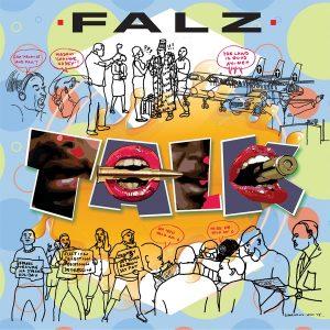 """[Audio + Video] Falz – """"Talk"""""""