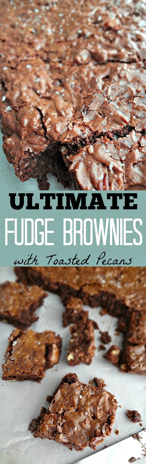 Ultimate Fudge Brownies with Toasted Pecans