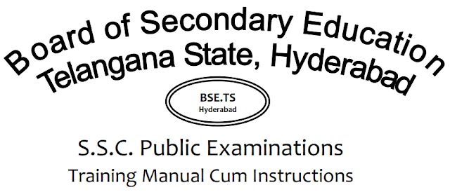 TS SSC 2018 exams Training Manual cum Instructions to CS,DOs,ADOs,Invigilators