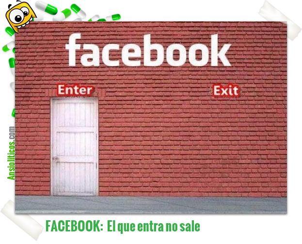 Chiste de Facebook: El que entra no sale